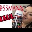 Rossmann Haul + Laber Rhababer ;)
