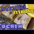 Lavendel Zitronen Kuchen – einfach und mega lecker