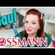 Rossmann Haul + Produkt Tops & Flops