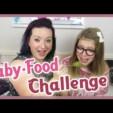 Babyfood Challenge + Bestrafung ;)