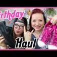 Fashion Haul XXL (Birthday)