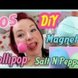 Eos DiY Magnet / Salt N Pepper / Lollipop (How to make)