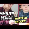 Familien Besuch – Tante Tia – Waffeln backen – Country Chaos