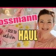Rossmann Haul Juli 2019 – Hauls are back ;) – CountryChaos