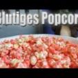 Halloween Grusel Rezept: Blutiges Popcorn ganz leicht und lecker