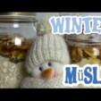 Winter Müsli leckere Frühstücks Idee – schnell und einfach